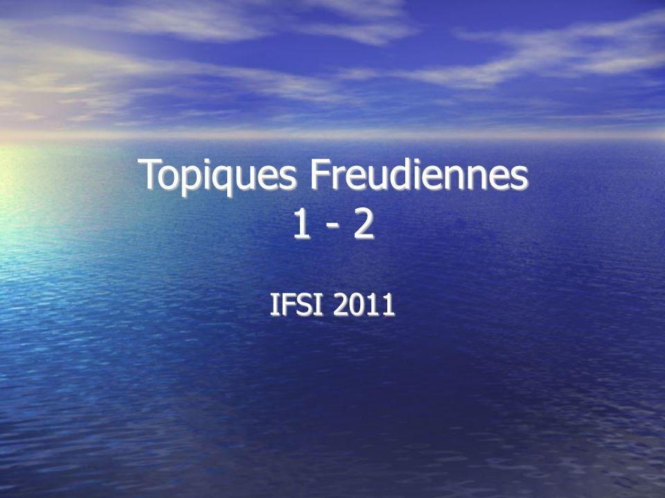 Topiques Freudiennes 1 - 2