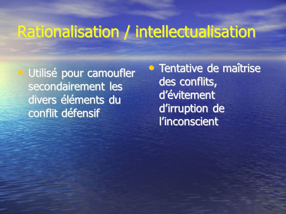 Rationalisation / intellectualisation
