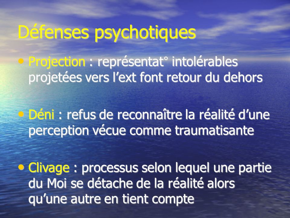 Défenses psychotiques