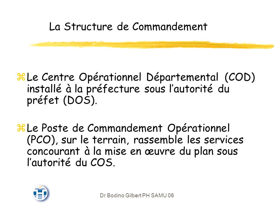 La Structure de Commandement