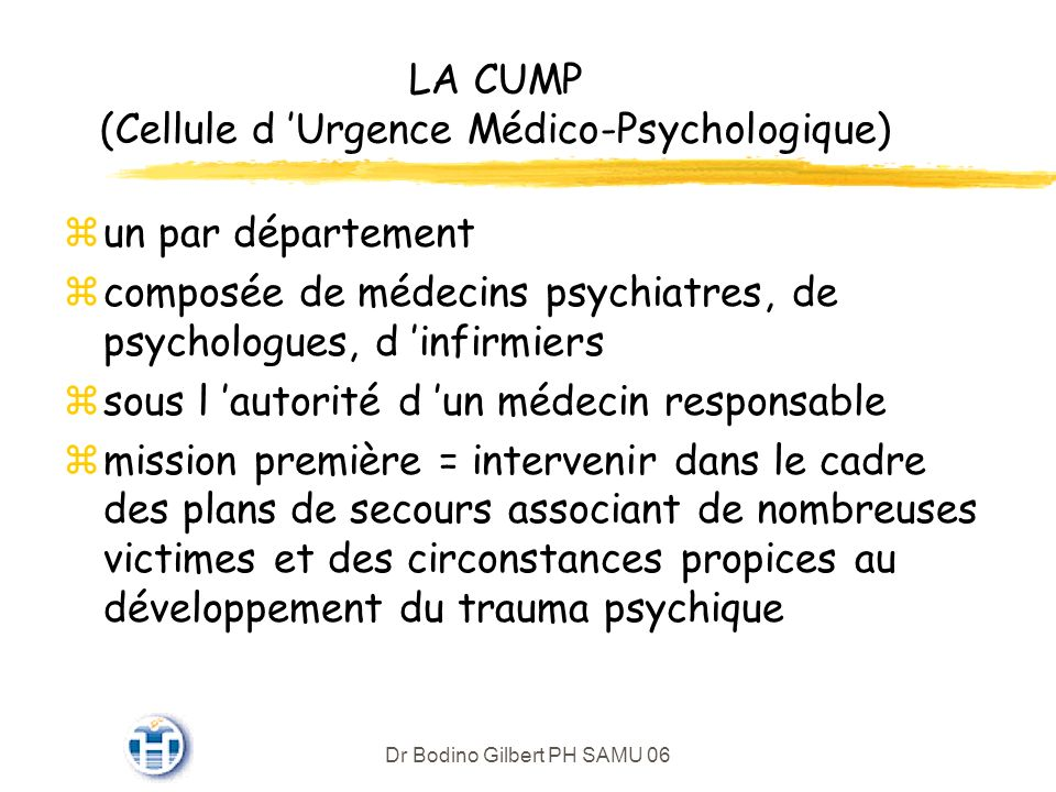 LA CUMP (Cellule d 'Urgence Médico-Psychologique)