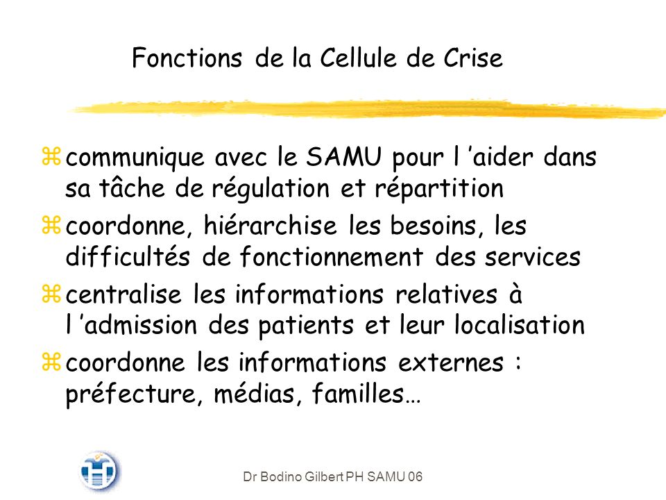 Fonctions de la Cellule de Crise