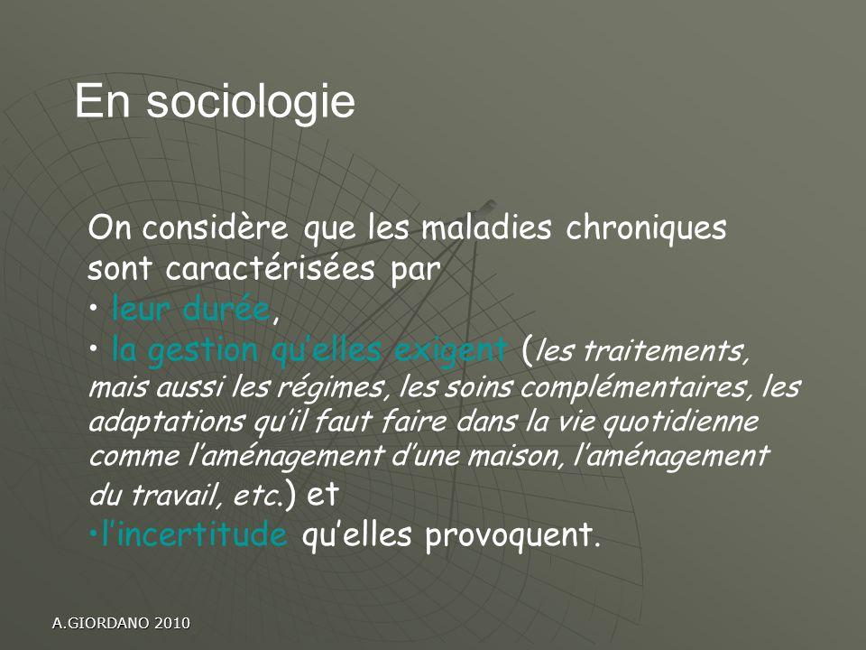 En sociologieOn considère que les maladies chroniques sont caractérisées par. leur durée,