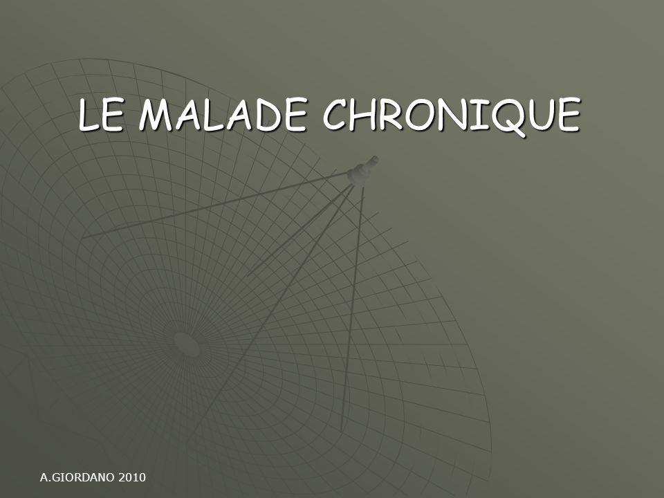 LE MALADE CHRONIQUE A.GIORDANO 2010