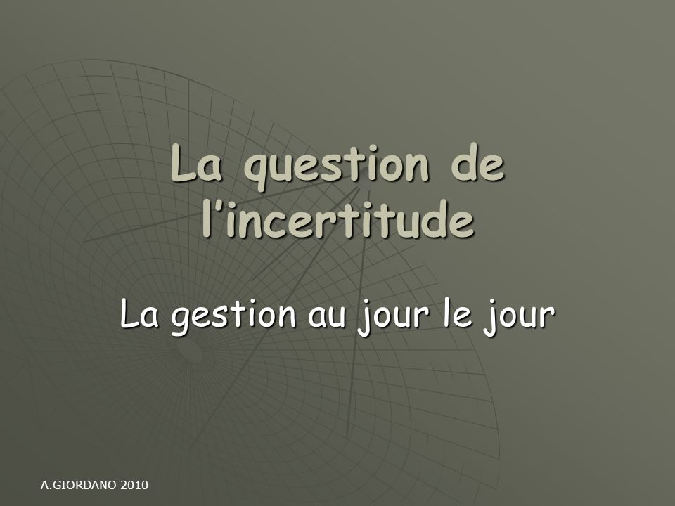 La question de l'incertitude