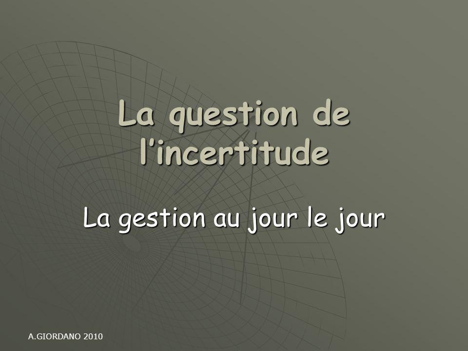 La question de l'incertitude