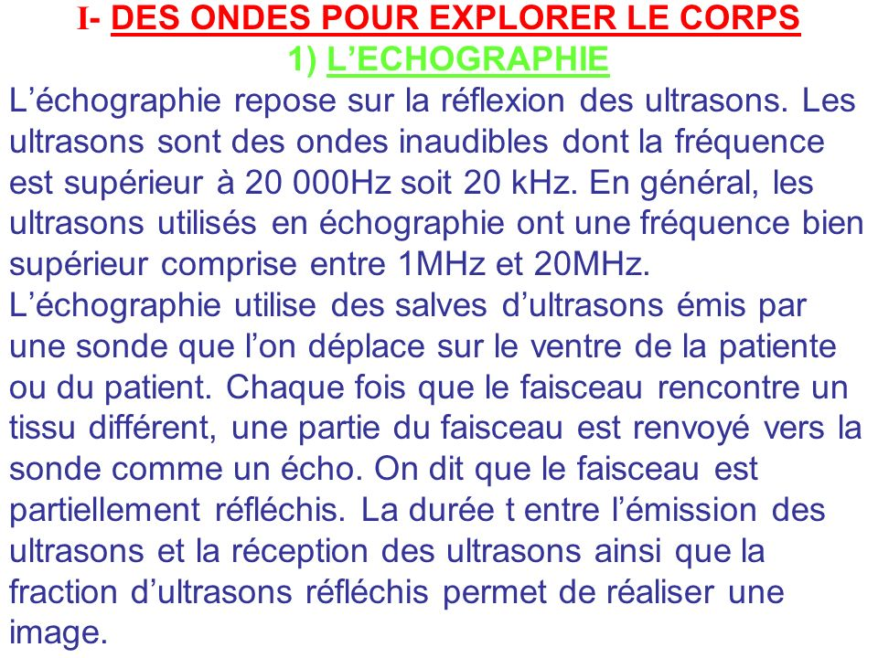 I- DES ONDES POUR EXPLORER LE CORPS