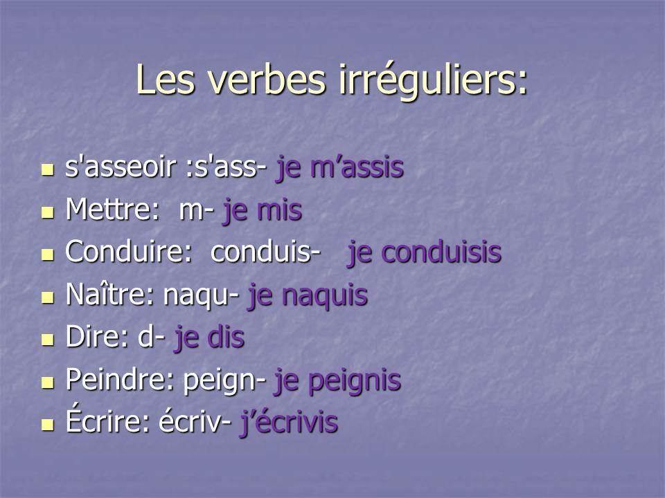 Les verbes irréguliers: