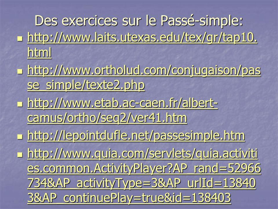 Des exercices sur le Passé-simple: