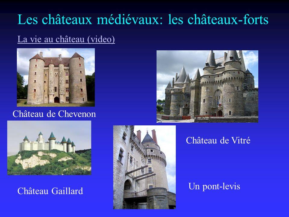 Les châteaux médiévaux: les châteaux-forts