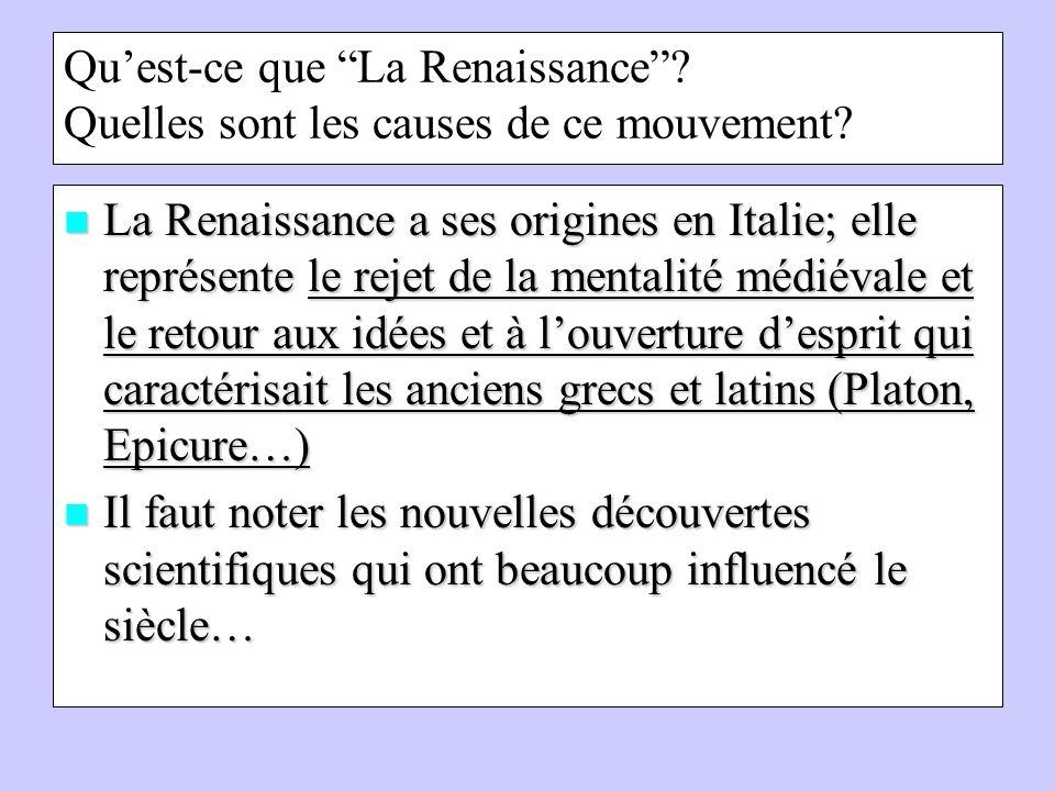 Qu'est-ce que La Renaissance Quelles sont les causes de ce mouvement