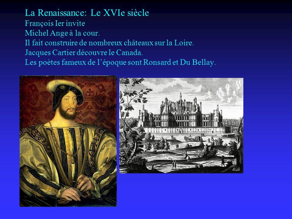 La Renaissance: Le XVIe siècle François Ier invite Michel Ange à la cour.