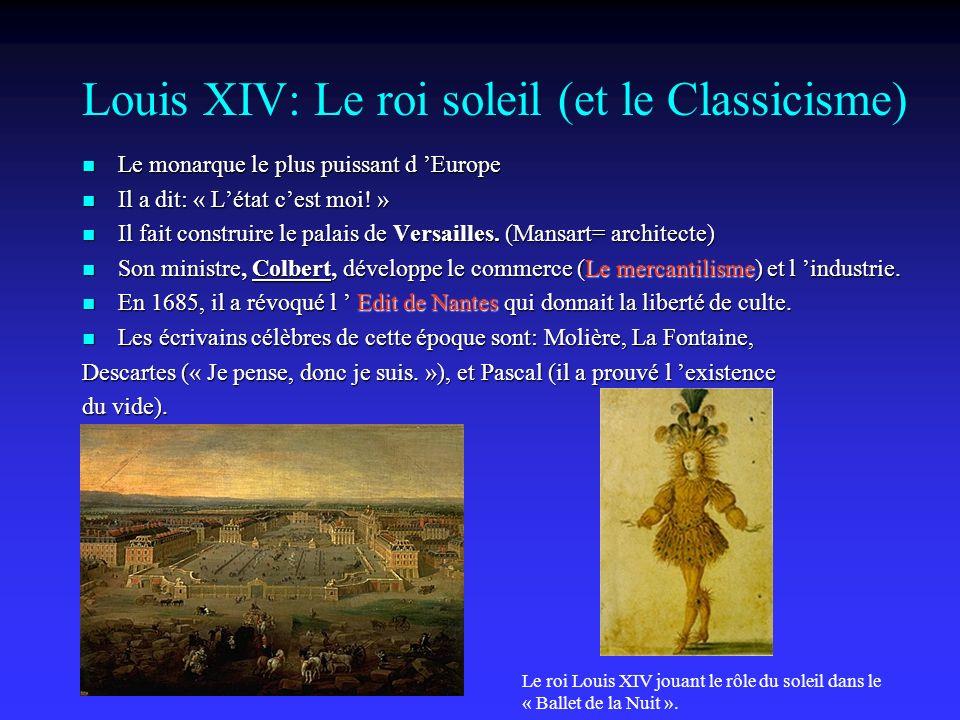 Louis XIV: Le roi soleil (et le Classicisme)