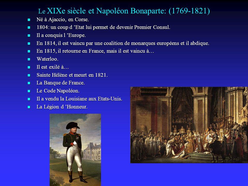 Le XIXe siècle et Napoléon Bonaparte: (1769-1821)