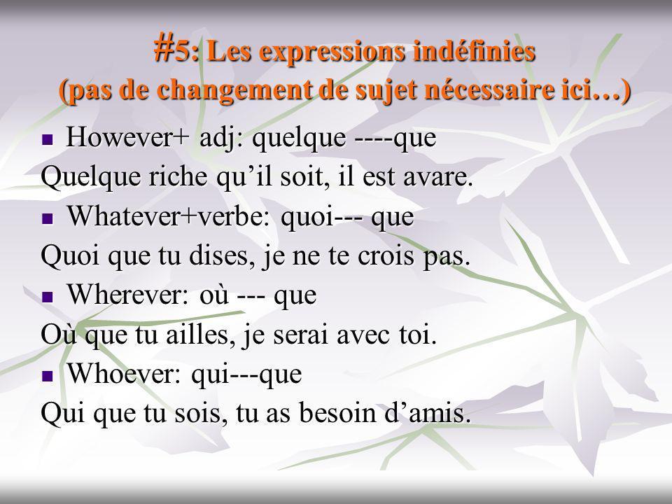 #5: Les expressions indéfinies (pas de changement de sujet nécessaire ici…)