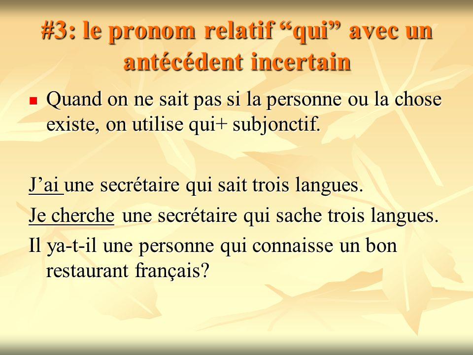 #3: le pronom relatif qui avec un antécédent incertain