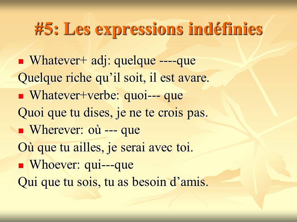 #5: Les expressions indéfinies