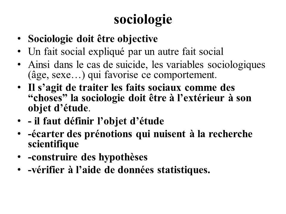 sociologie Sociologie doit être objective