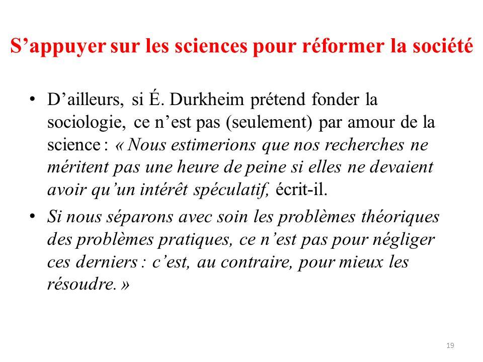 S'appuyer sur les sciences pour réformer la société