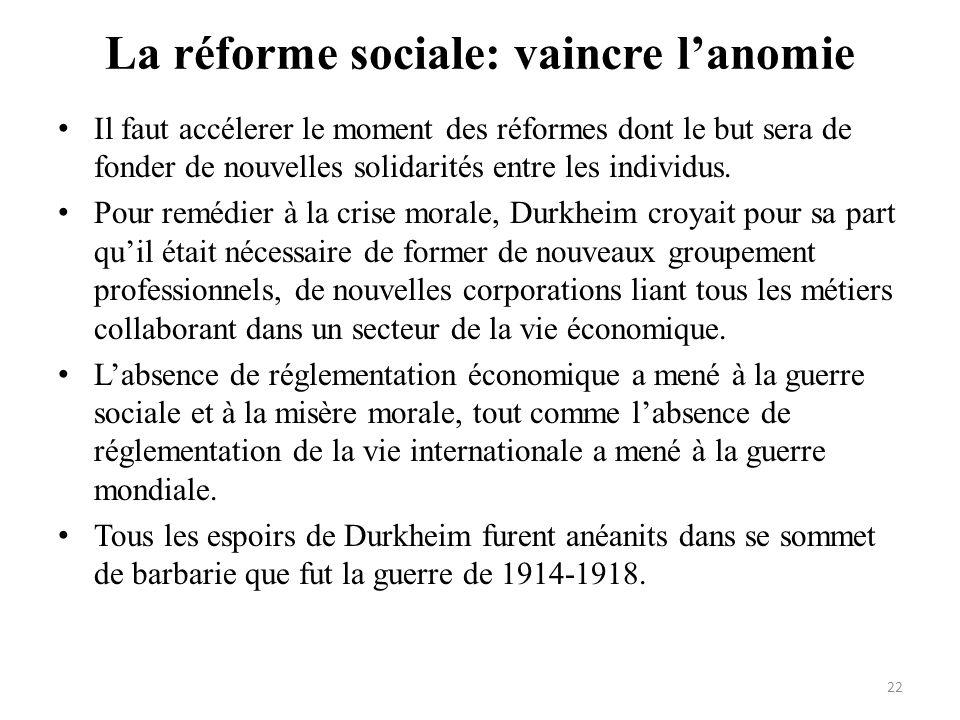 La réforme sociale: vaincre l'anomie