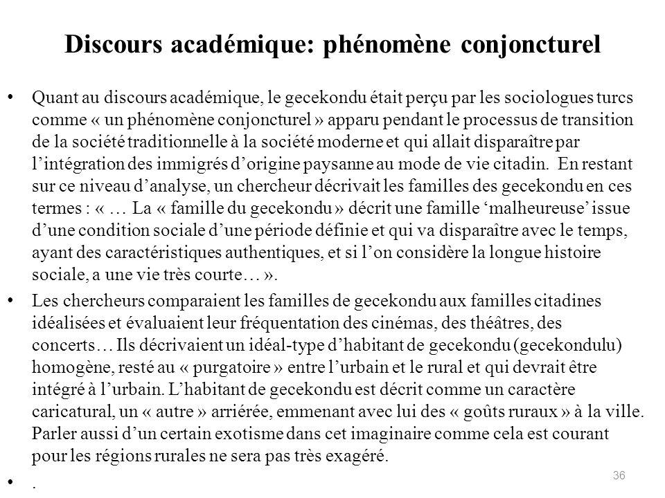 Discours académique: phénomène conjoncturel