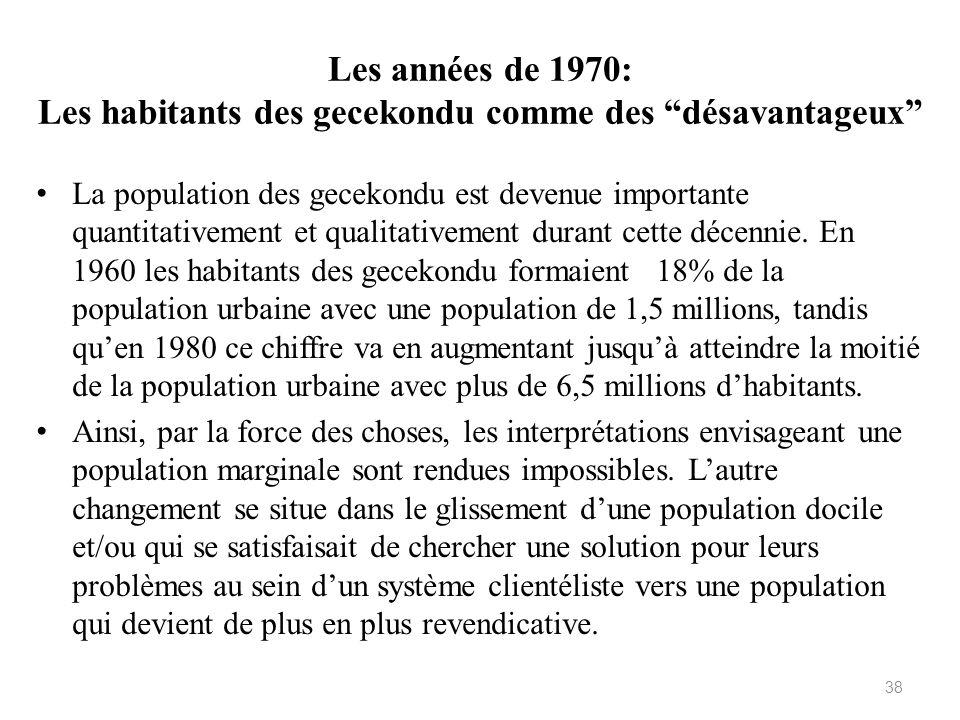 Les années de 1970: Les habitants des gecekondu comme des désavantageux