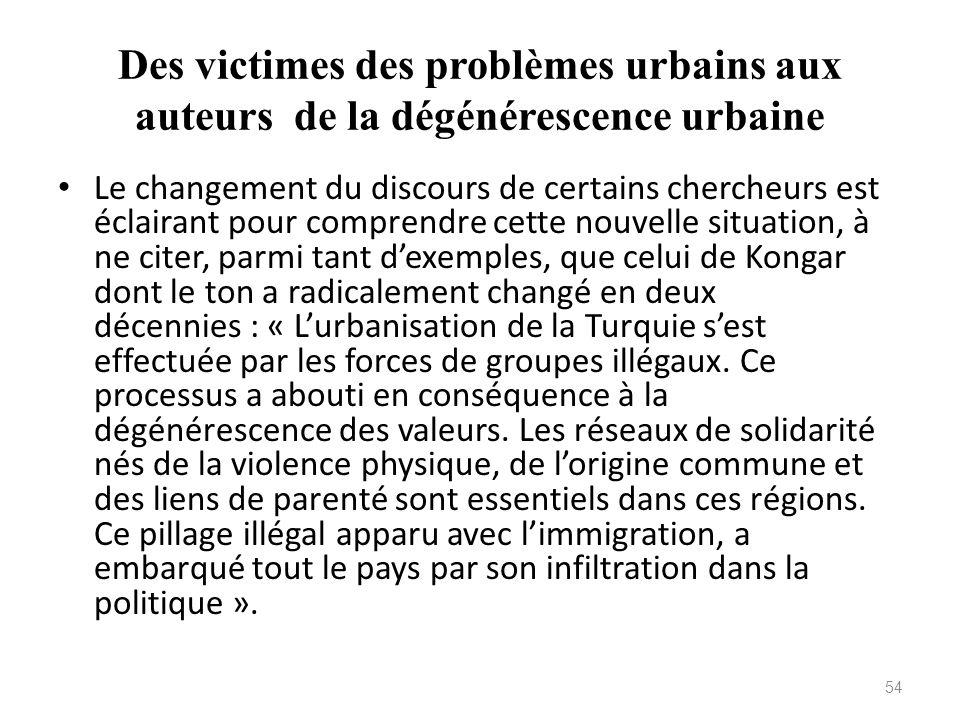 Des victimes des problèmes urbains aux auteurs de la dégénérescence urbaine