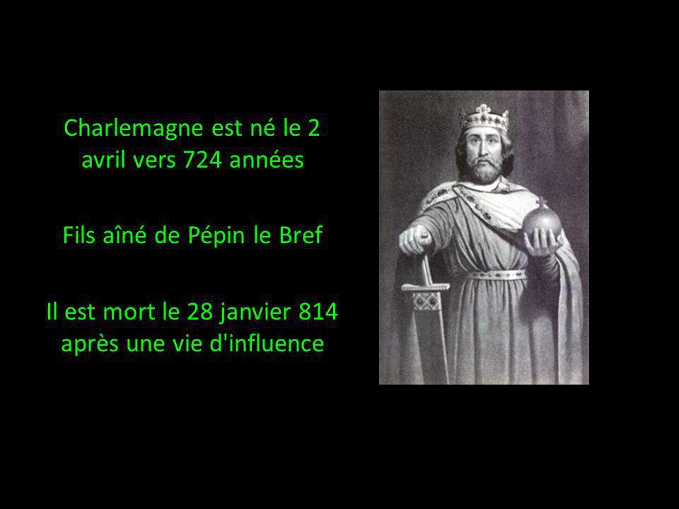 Charlemagne est né le 2 avril vers 724 années