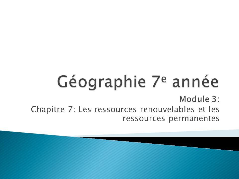 Géographie 7e année Module 3: