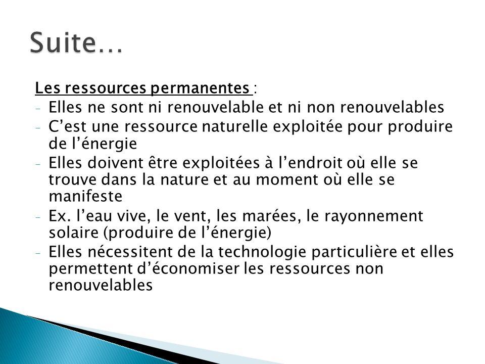 Suite… Les ressources permanentes :
