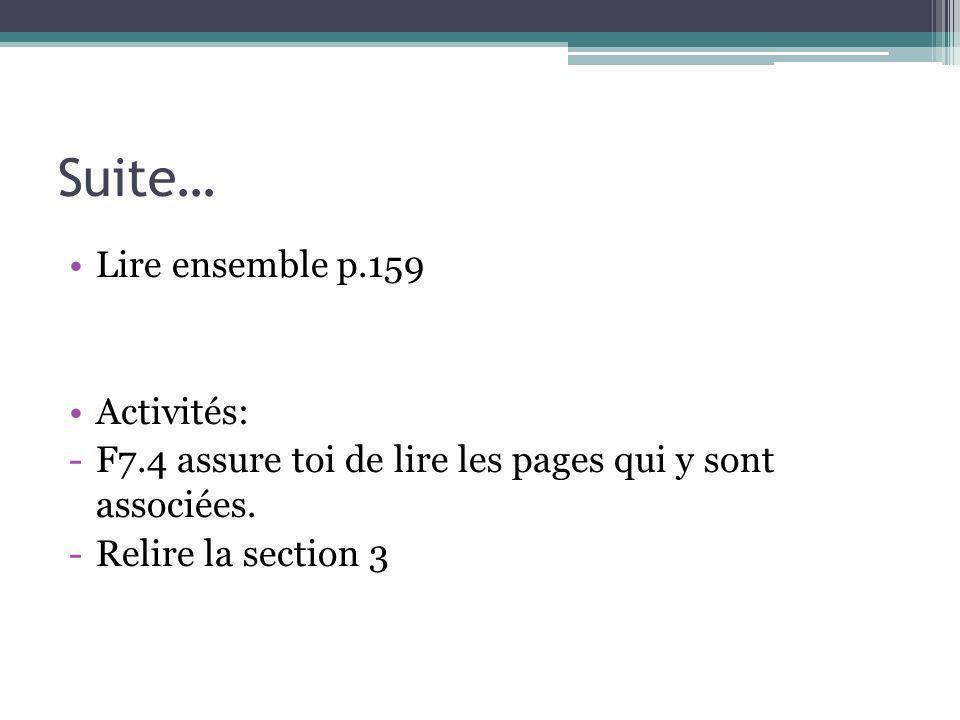 Suite… Lire ensemble p.159 Activités: