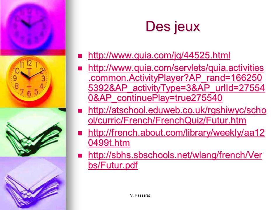 Des jeux http://www.quia.com/jq/44525.html