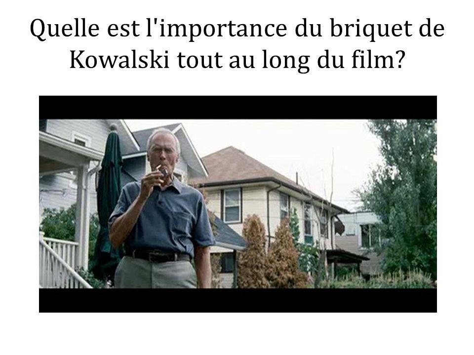 Quelle est l importance du briquet de Kowalski tout au long du film