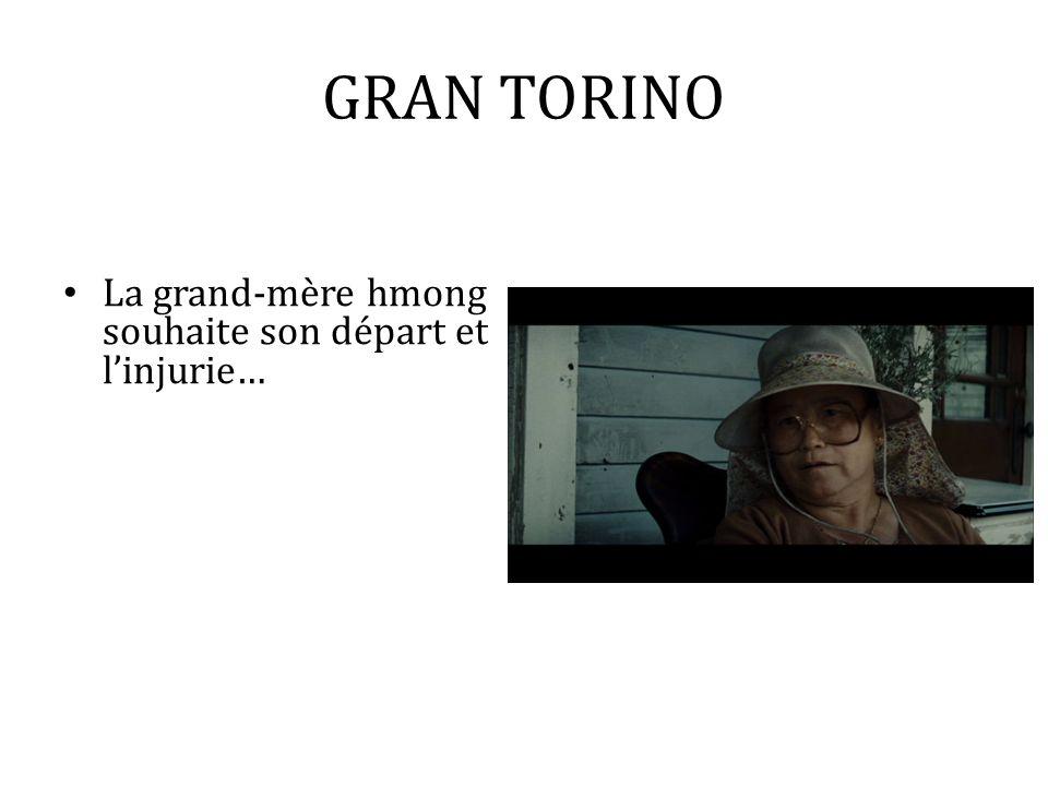 GRAN TORINO La grand-mère hmong souhaite son départ et l'injurie…