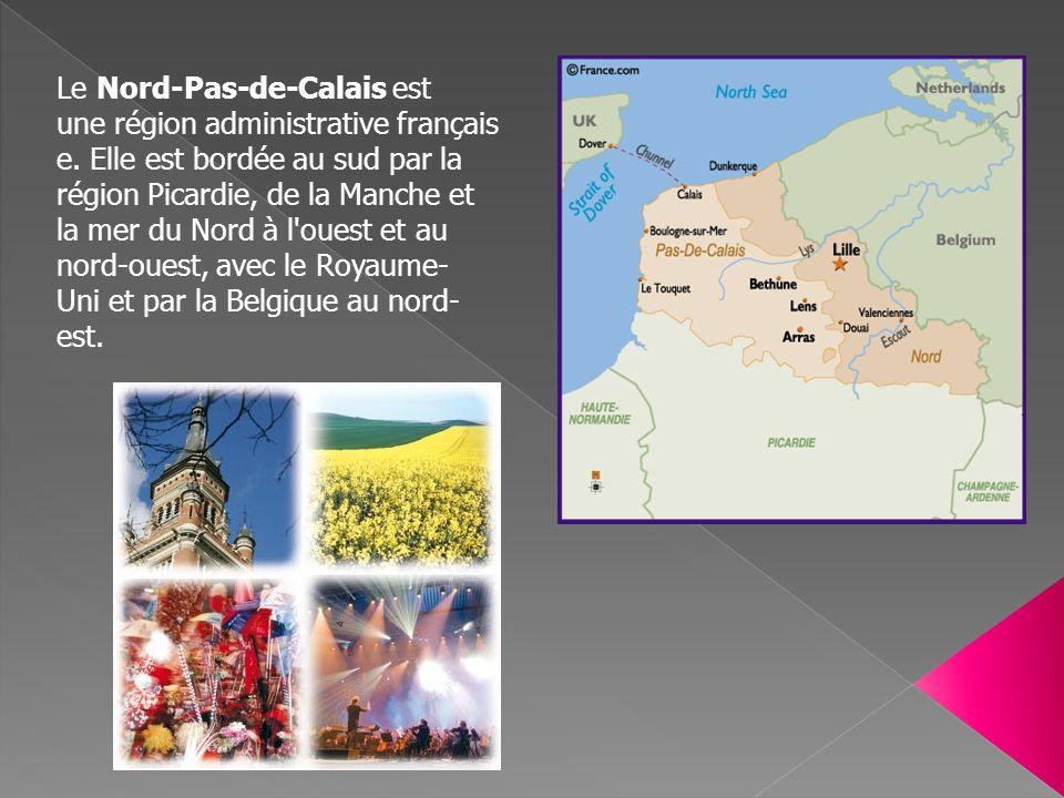 Le Nord-Pas-de-Calais est une région administrative française