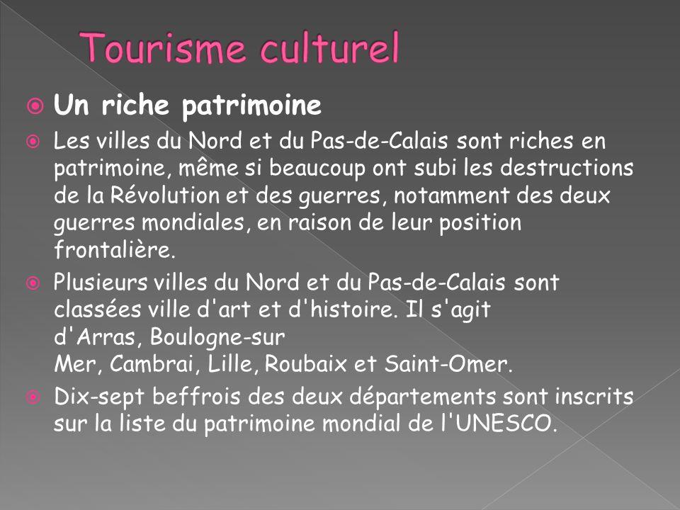 Tourisme culturel Un riche patrimoine