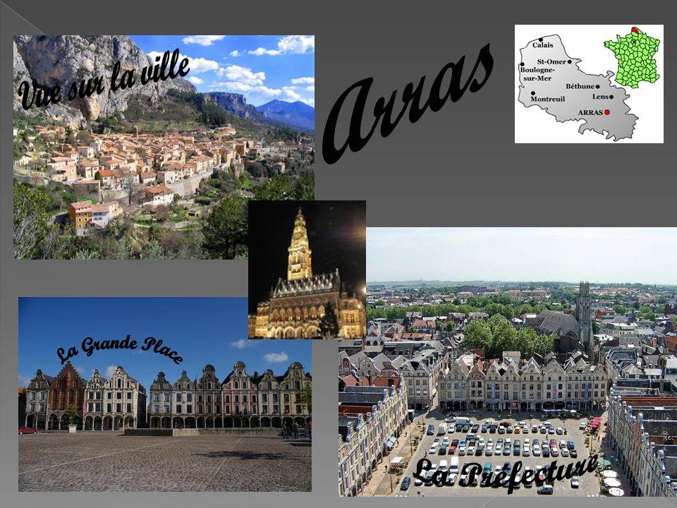 Arras Vue sur la ville La Grande Place La Préfecture