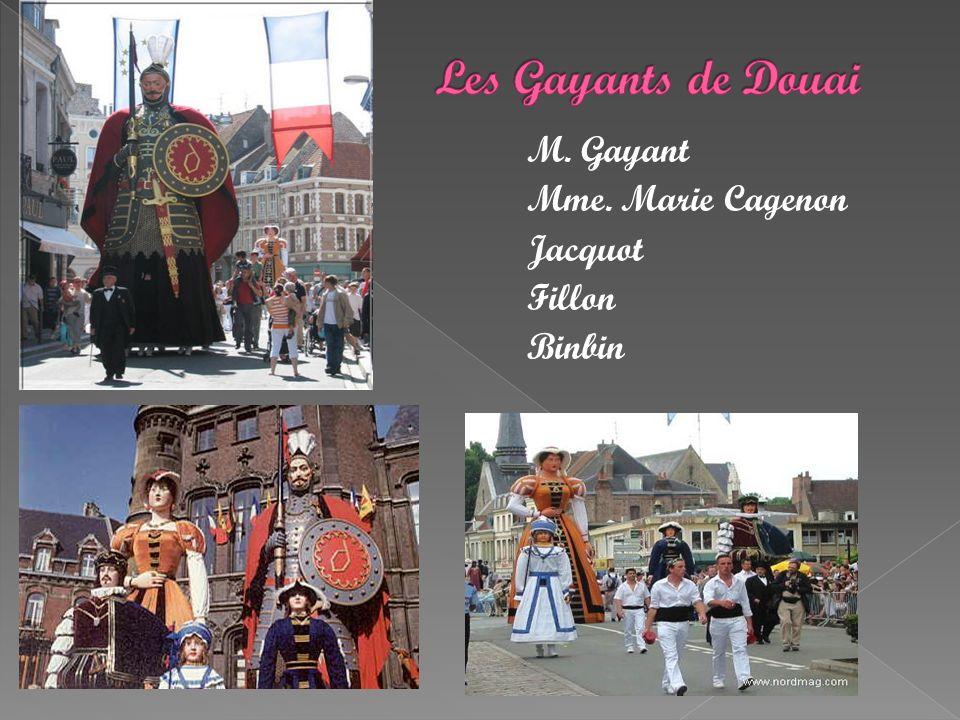 Les Gayants de Douai M. Gayant Mme. Marie Cagenon Jacquot Fillon Binbin