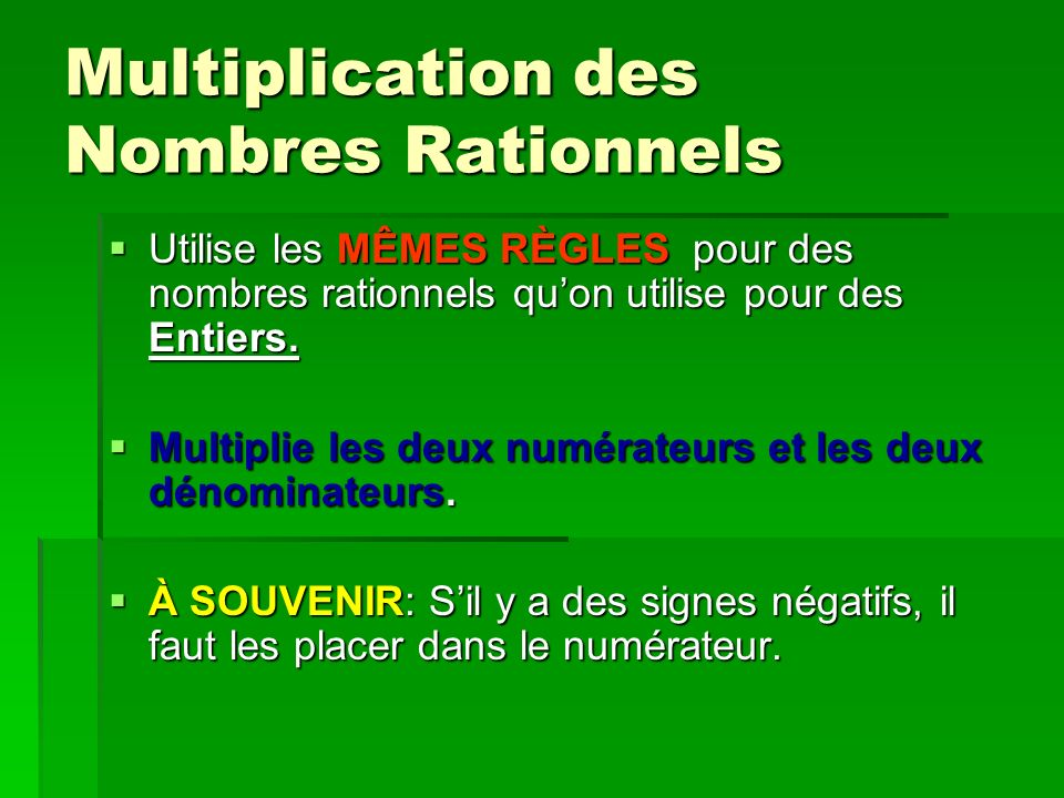 Multiplication des Nombres Rationnels