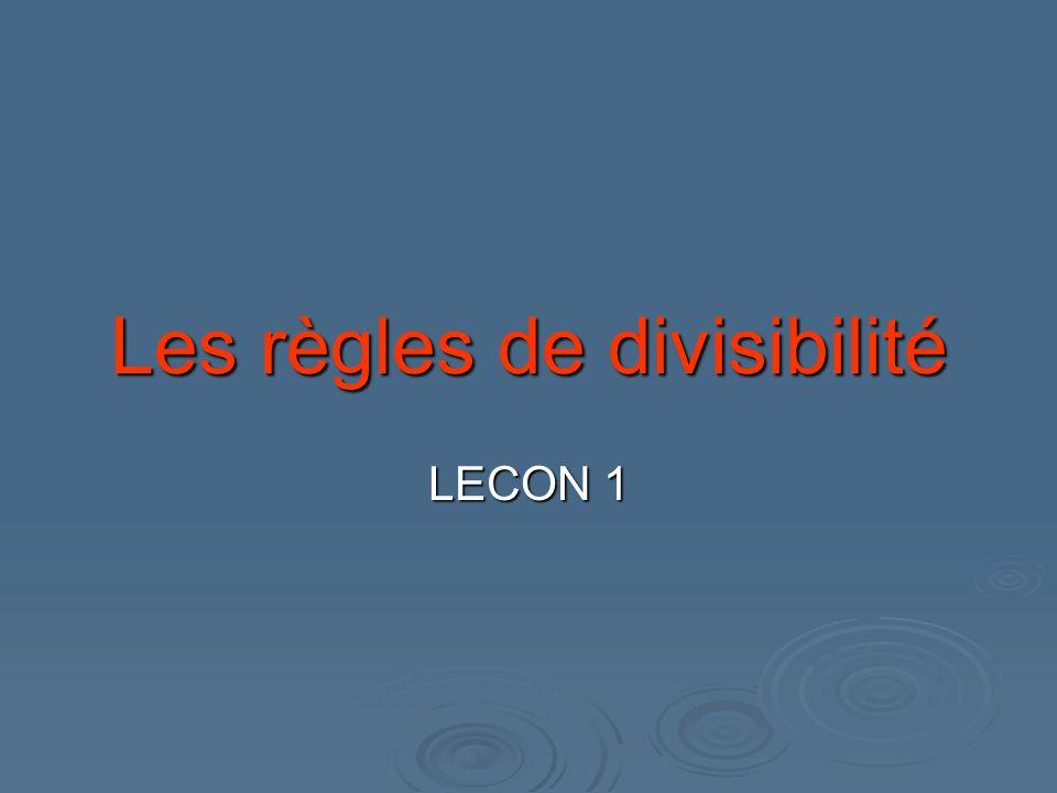 Les règles de divisibilité