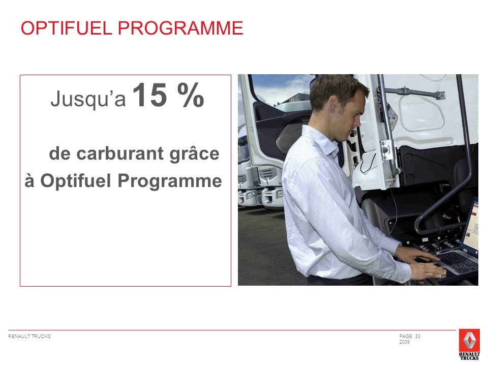 Jusqu'a 15 % OPTIFUEL PROGRAMME de carburant grâce