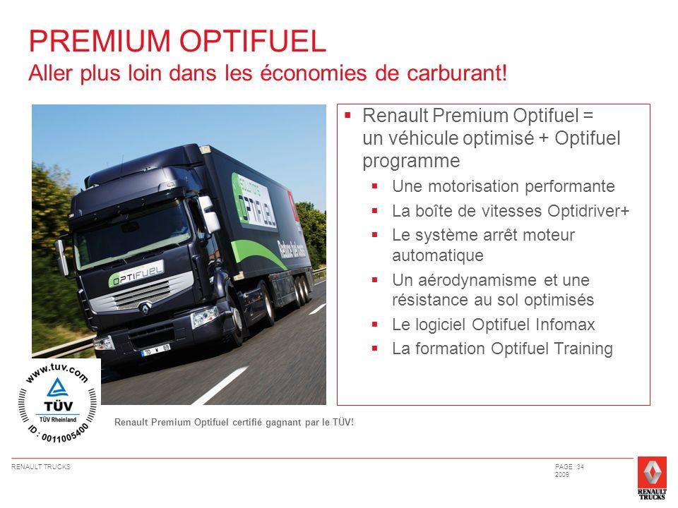 PREMIUM OPTIFUEL Aller plus loin dans les économies de carburant!