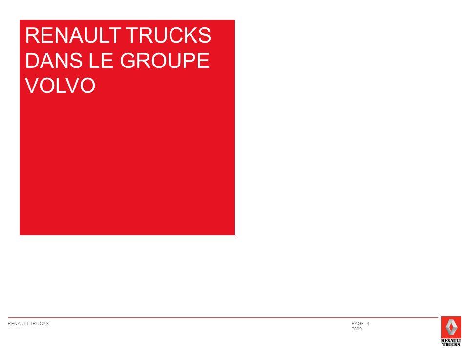 RENAULT TRUCKS DANS LE GROUPE VOLVO
