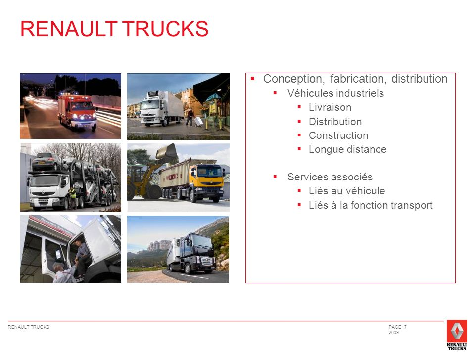 RENAULT TRUCKS Conception, fabrication, distribution