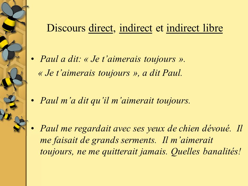 Discours direct, indirect et indirect libre