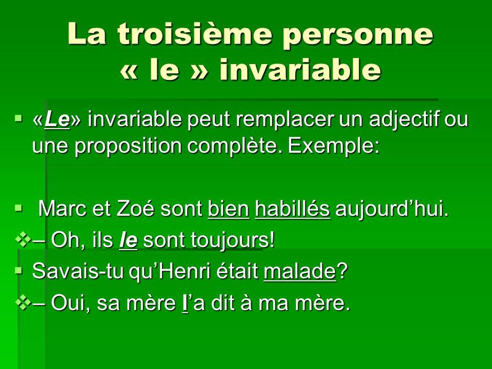 La troisième personne « le » invariable