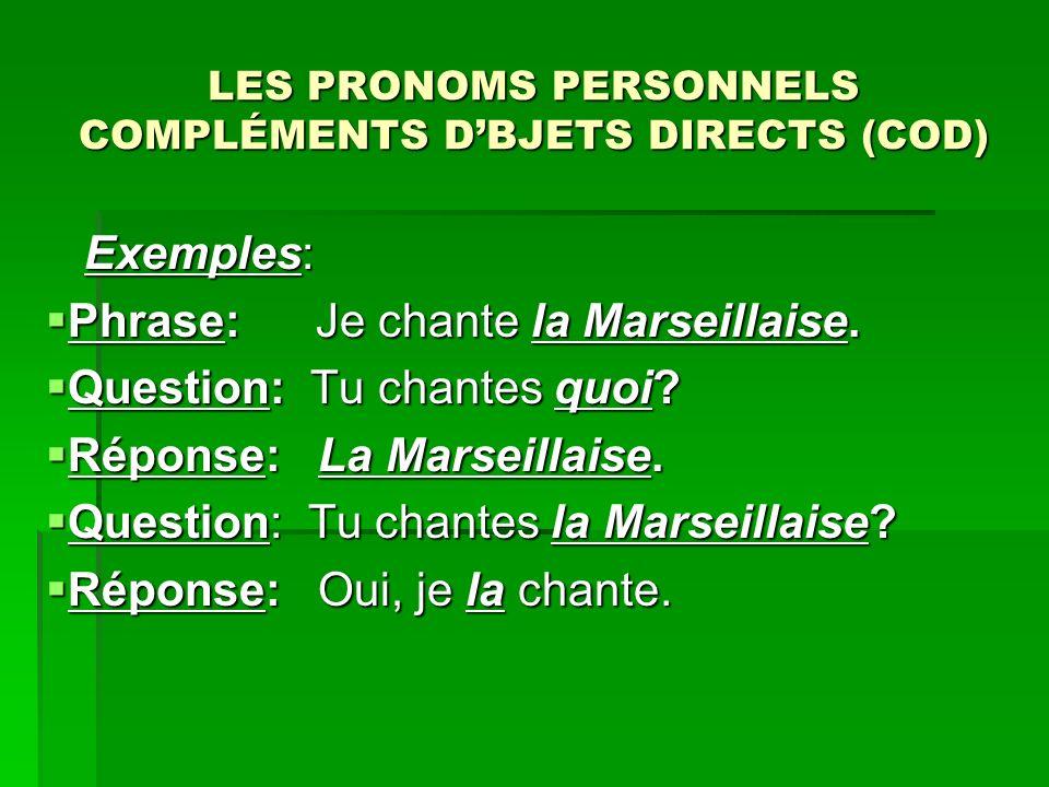 LES PRONOMS PERSONNELS COMPLÉMENTS D'BJETS DIRECTS (COD)