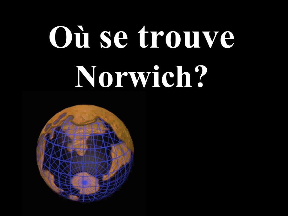 Où se trouve Norwich