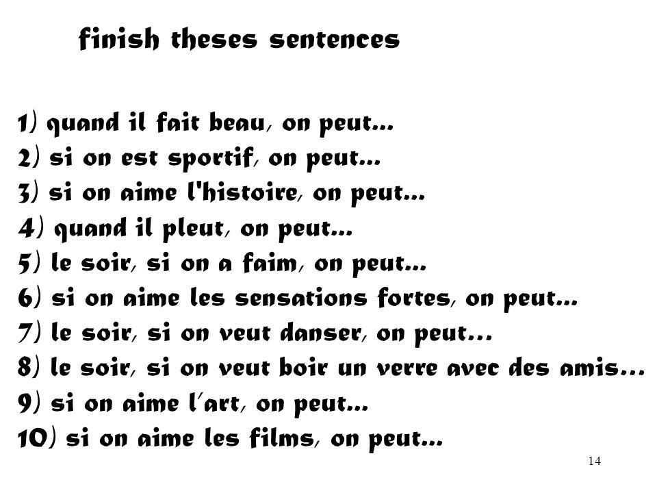 finish theses sentences
