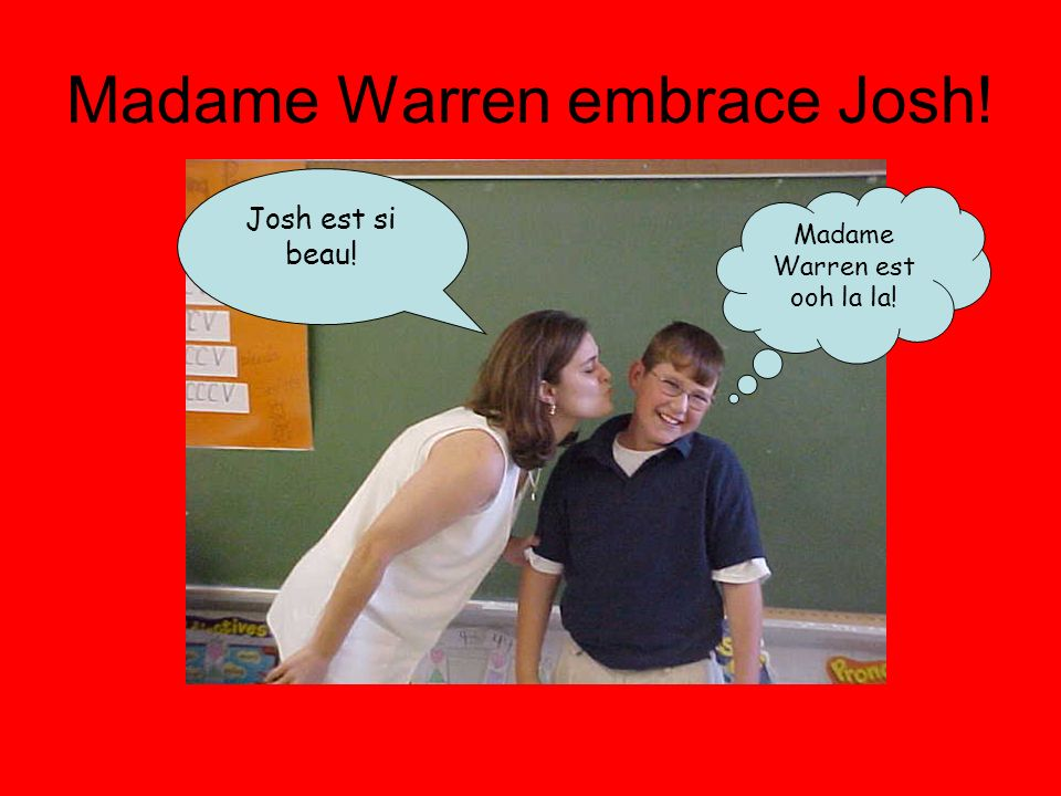 Madame Warren embrace Josh!